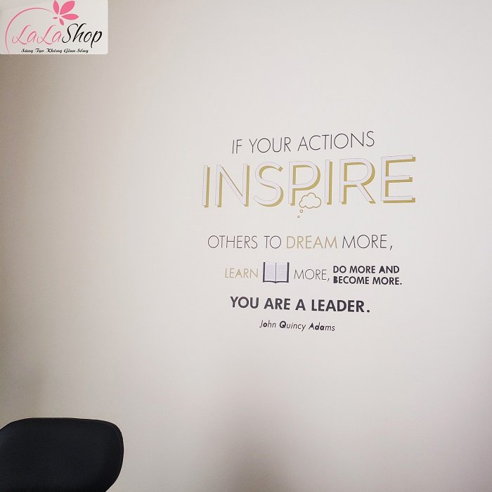 Decal văn phòng if your actions inspire