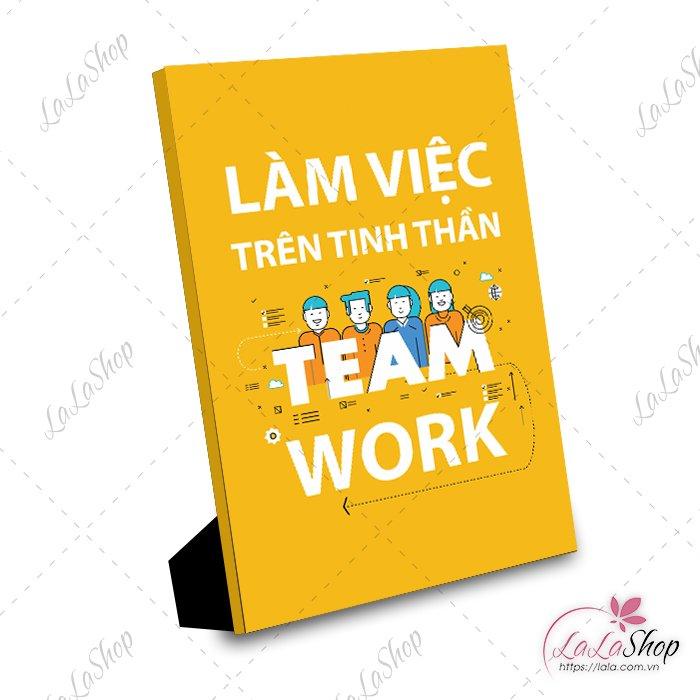 Tranh để bàn làm việc trên tinh thần team work