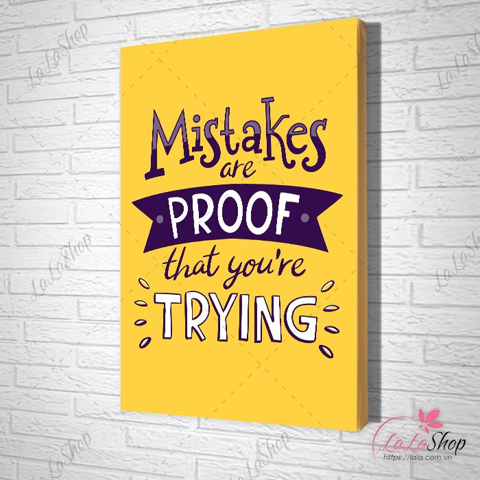 Tranh Văn Phòng mistakes are proof that you're trying