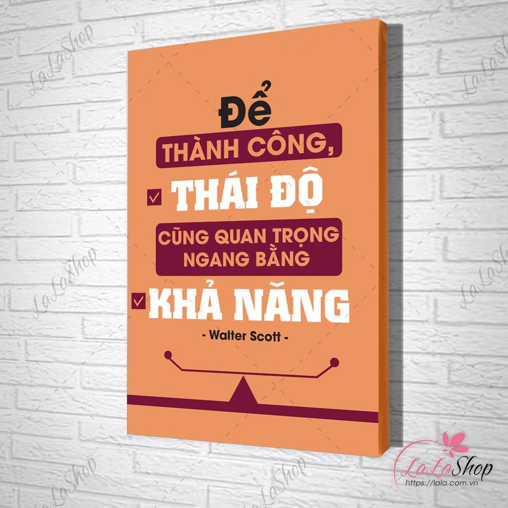 Tranh Slogan Để Thành Công Thái Độ Cũng Quan Trọng Bằng Khả Năng