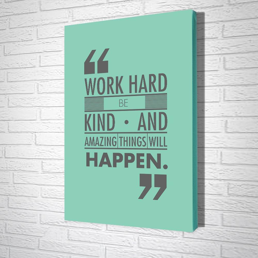 Tranh Văn Phòng Work Hard Be Kind