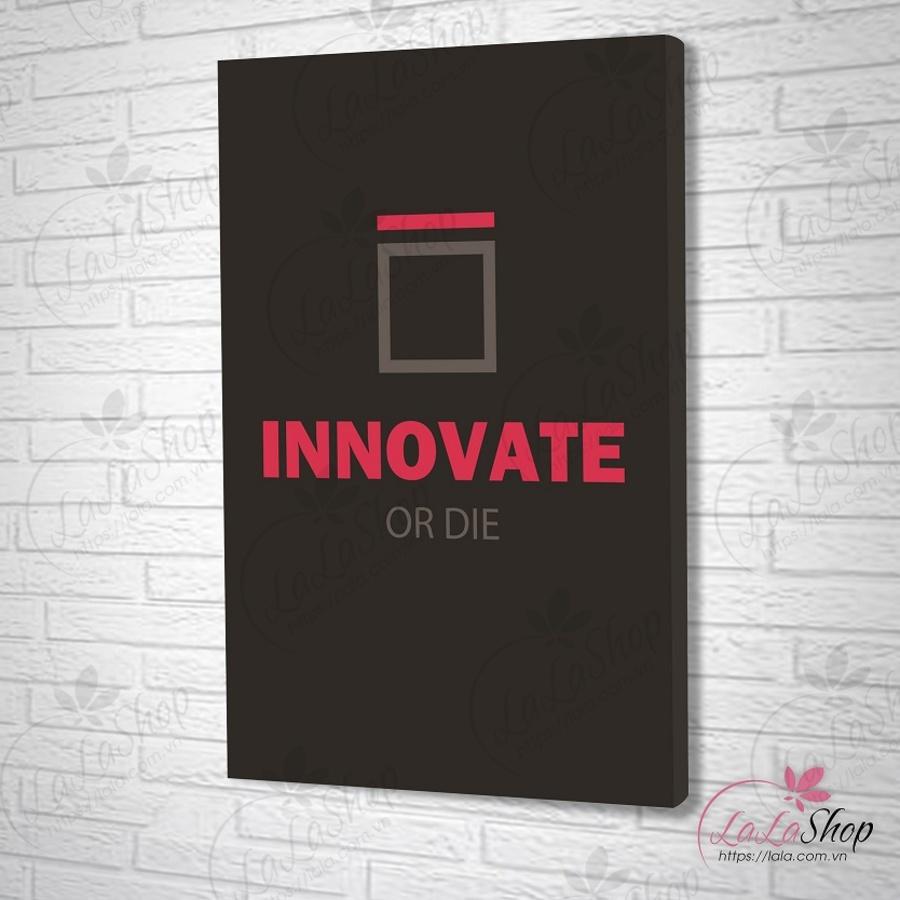 Tranh treo tường innovate or die