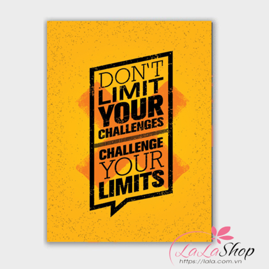 Decal văn phòng Don't limit your challenges