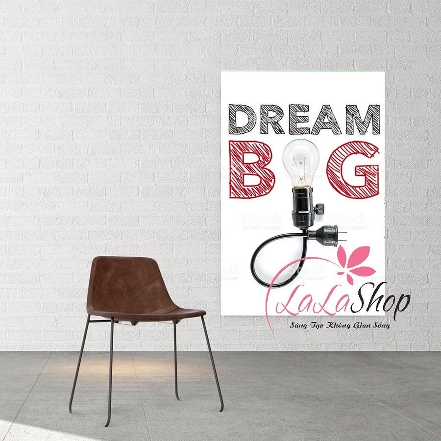 Tranh treo tường dream big