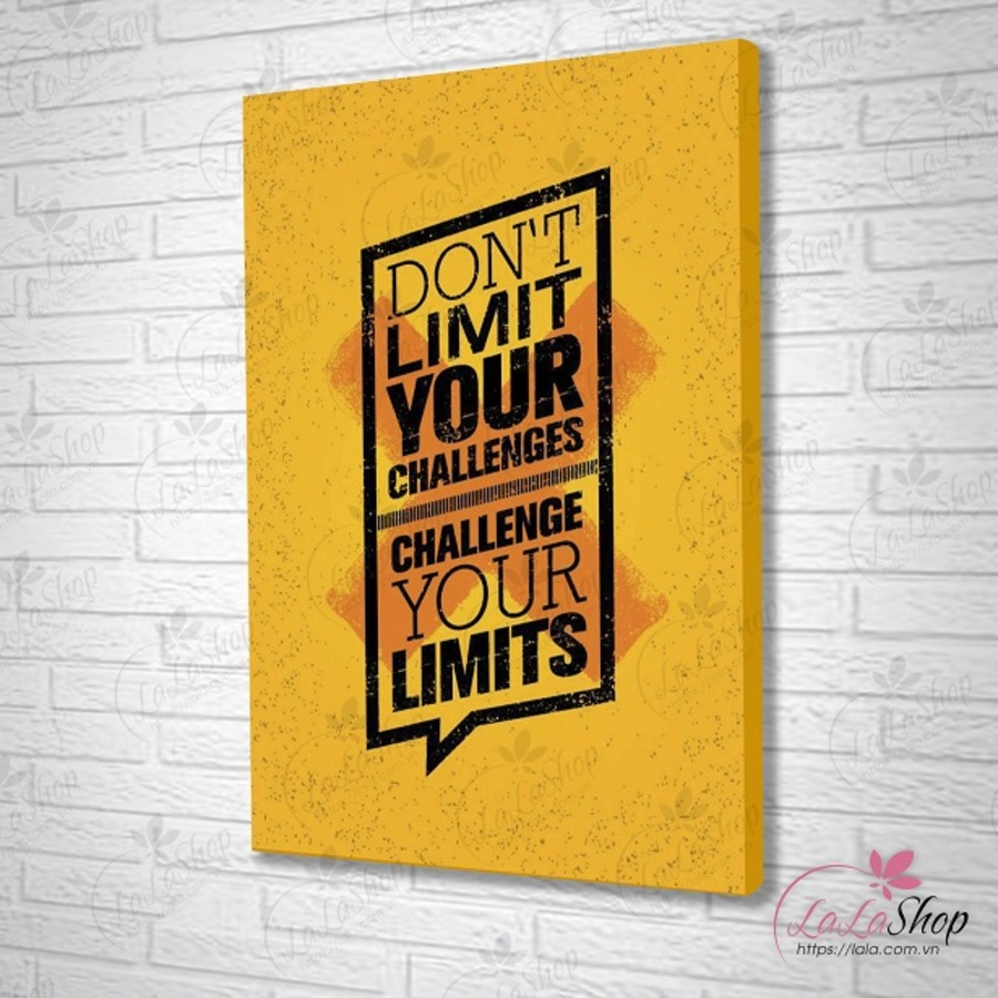 Tranh treo tường don't limit your challenges