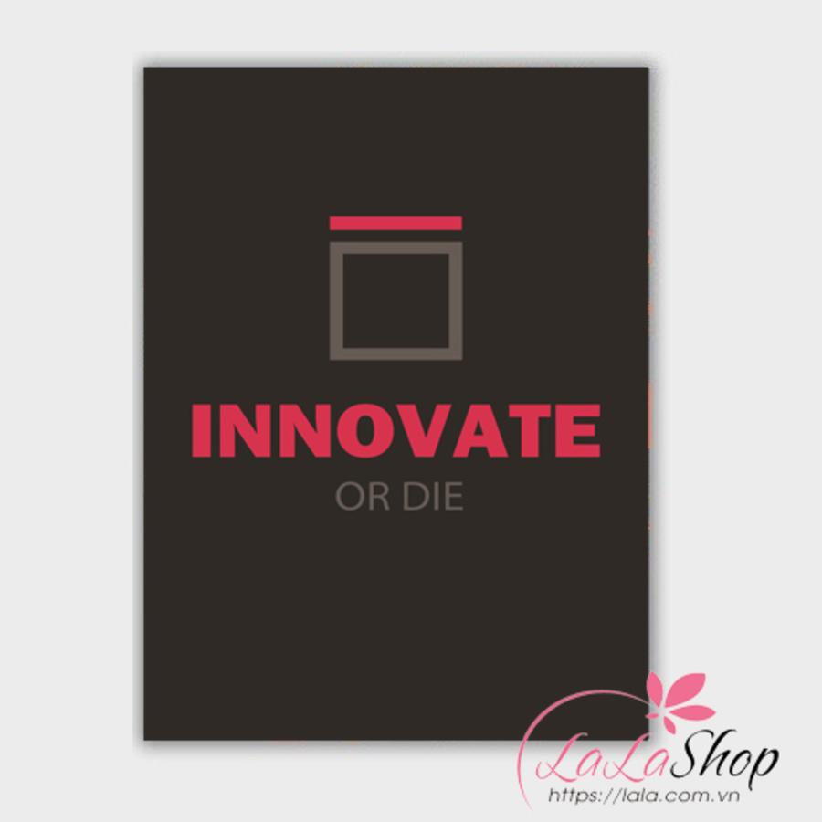 Decal văn phòng Inovate or die