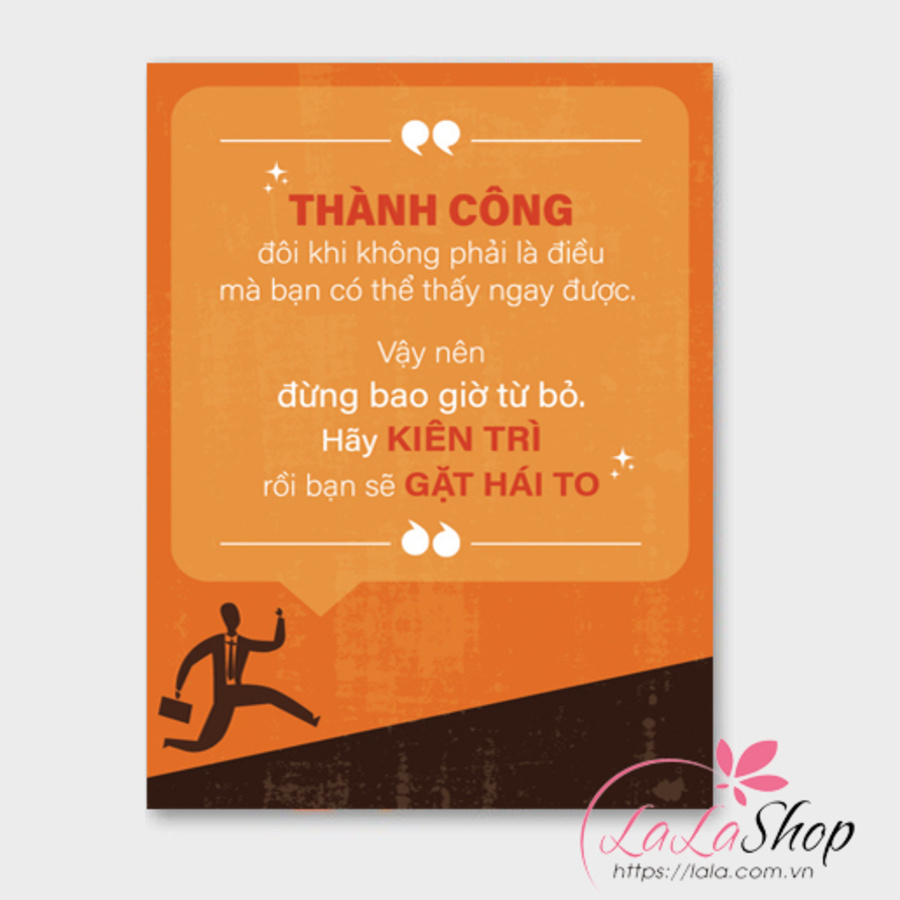 Tranh treo tường Đừng bao giờ từ bỏ hãy kiên trì rồi bạn sẽ gặt hái to