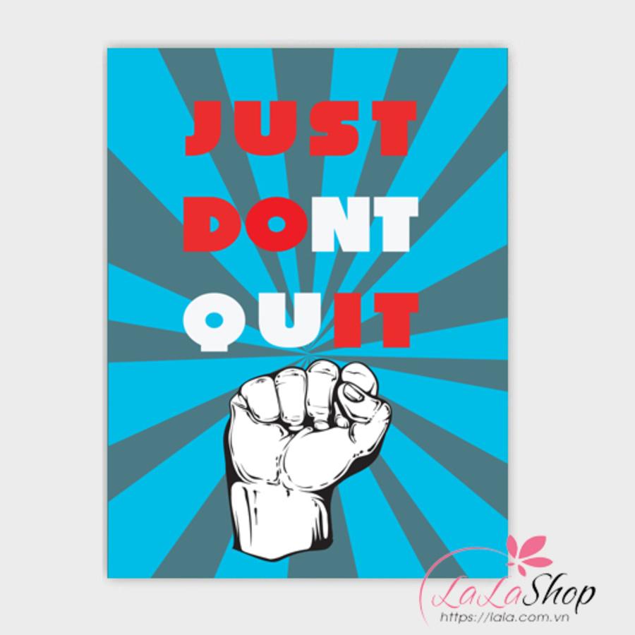 Tranh treo tường Just dont quit