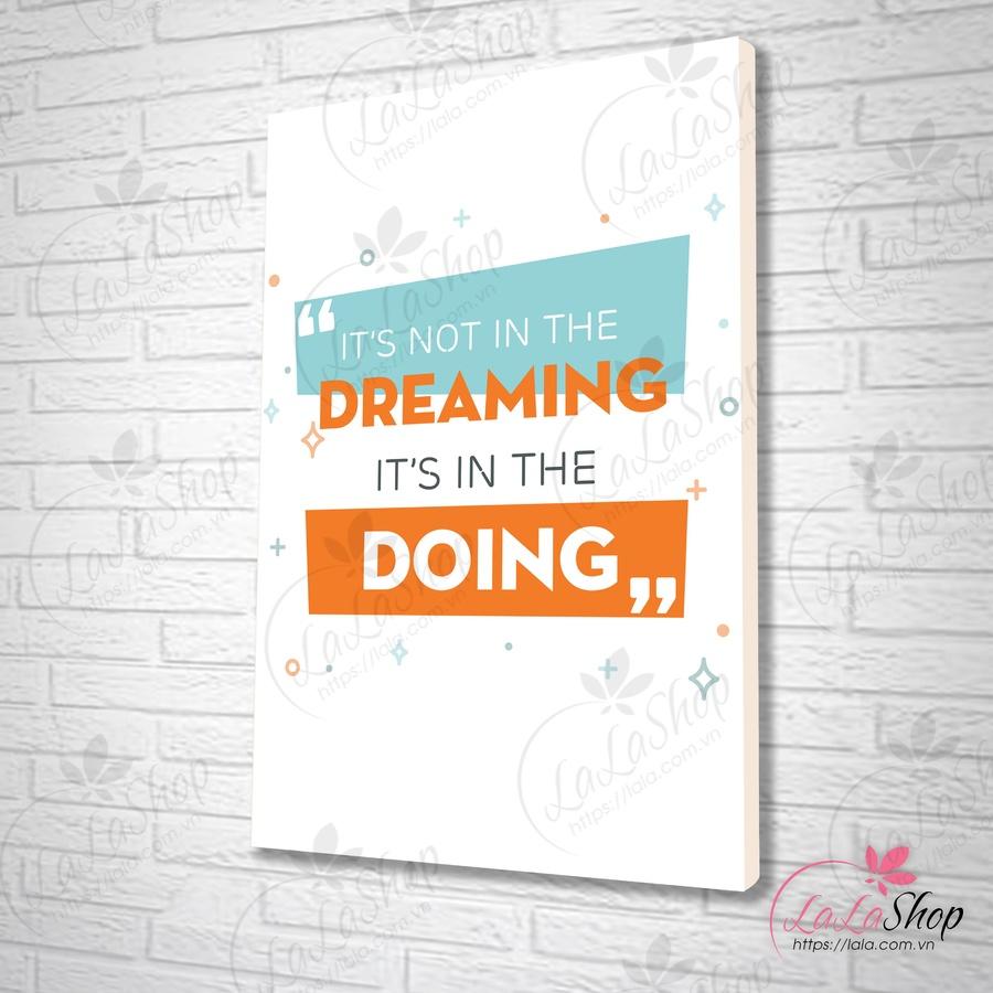 Tranh văn phòng It's not in the dreaming
