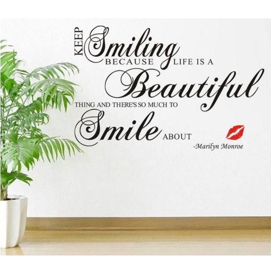 Decal dán tường keep smiling because life is a beautiful