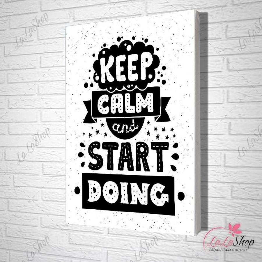 Tranh treo tường keep calm and start doing