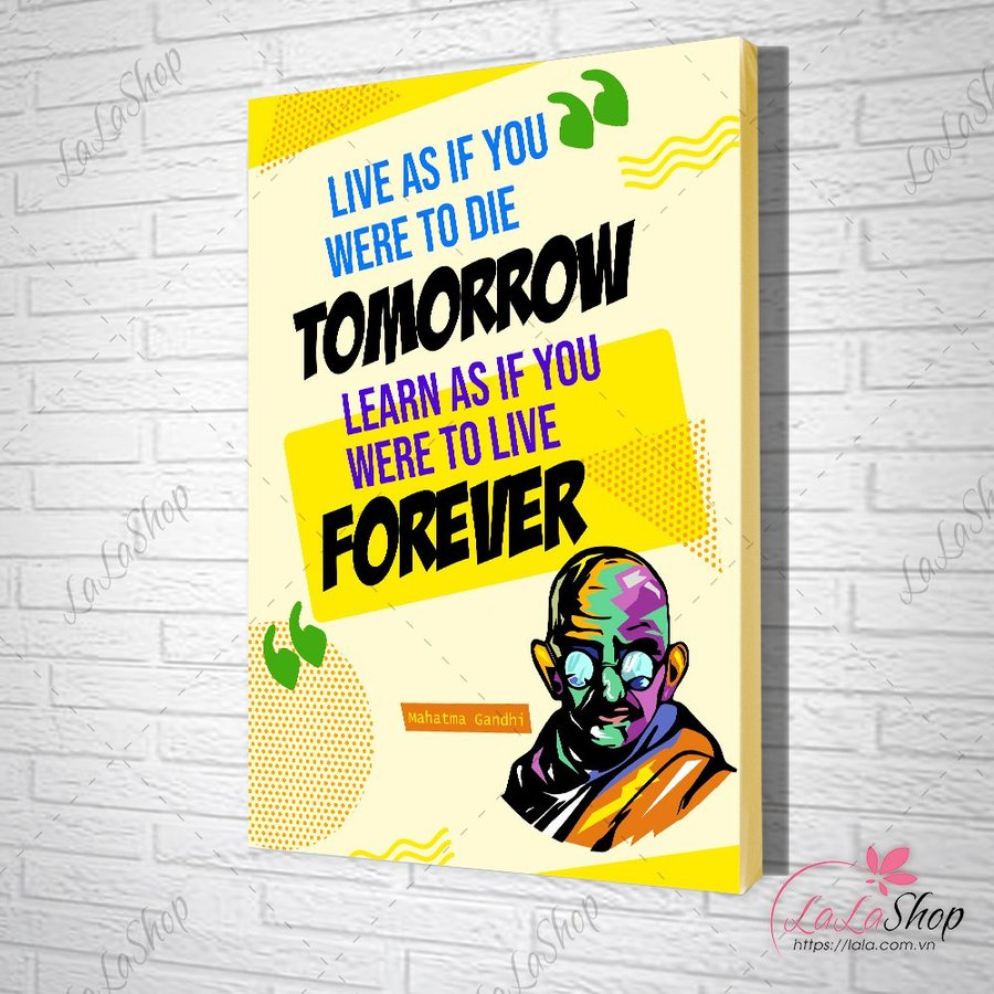 Tranh slogan live as if you were to die tomorrow