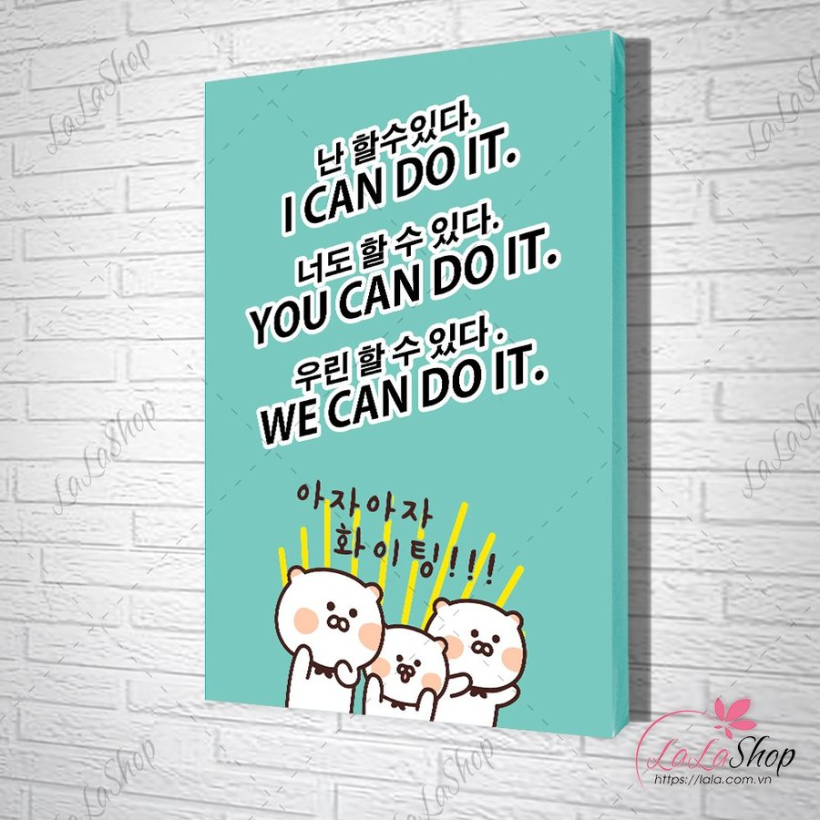 Tranh slogan i can do it you can do it we can do it