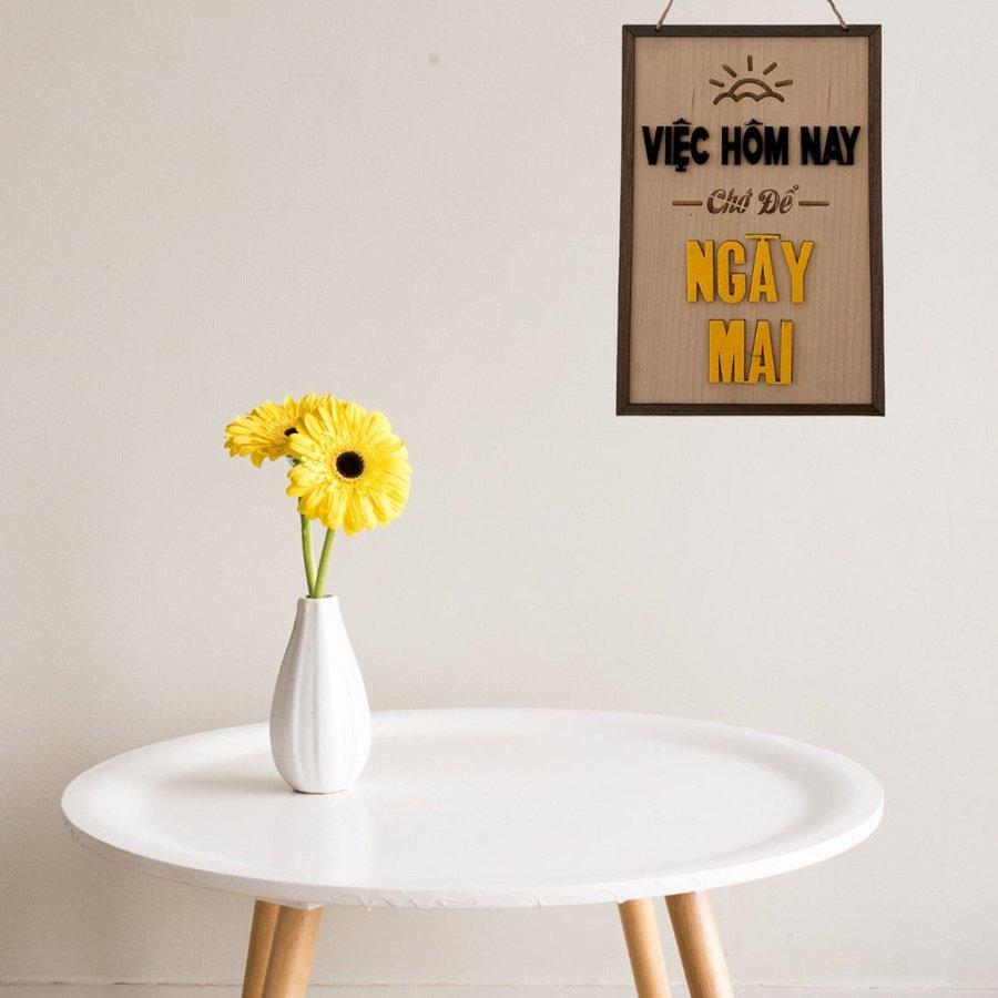 Bảng gỗ handmade trang trí Việc hôm nay chớ để ngày mai