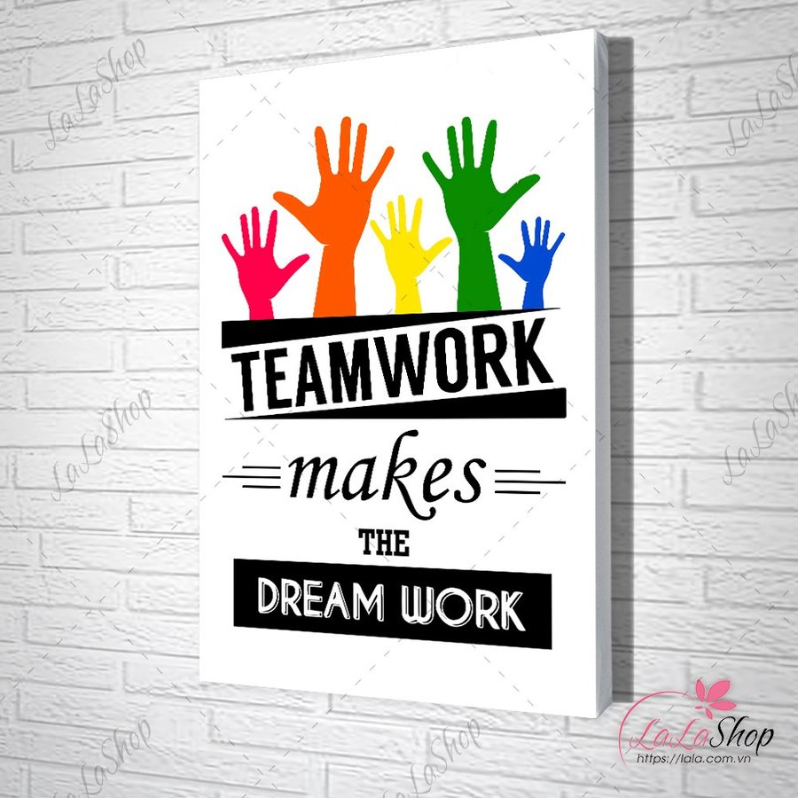Tranh slogan teamwork make the dreamwork